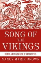 Song of the Vikings: Snorri and the Making…