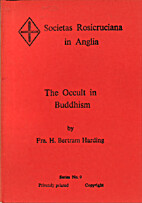 The Occult in Buddhism by H. Bertram Harding