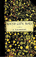 Round Cape Horn : voyage of the…