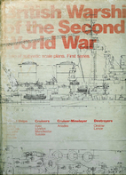 BRITISH WARSHIPS OF THE SECOND WORLD WAR by…