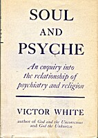 Soul and psyche, an enquiry into the…