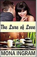 The Lure of Love by Mona Ingram