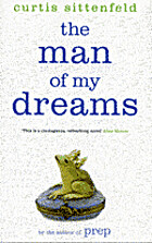 The man of my dreams : a novel by Curtis…