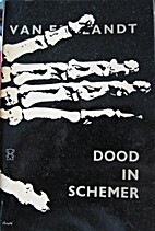 Dood in schemer by W. H. van Eemlandt