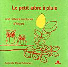 Le Petit Arbre À Pluie by Anjora