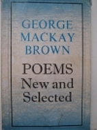 Poems new and selected by George Mackay…