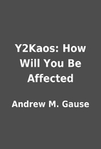 Y2Kaos: How Will You Be Affected by Andrew…