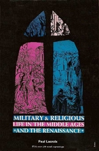 Military and religious life in the Middle…