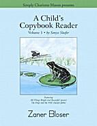 A Child's Copybook Reader, Volume 1, Zaner…