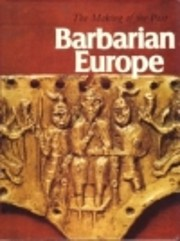 Barbarian Europe (The Making of the past) by…