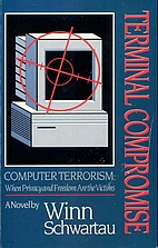 Terminal Compromise: Computer Terrorism in a…