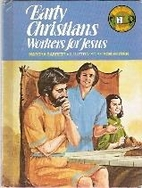 Early Christians: Workers for Jesus by…