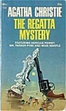 The Regatta Mystery by Agatha Christie