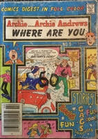 Archie Andrews Where Are You? Digest No. 9…