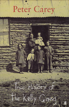 True History of the Kelly Gang by Peter…