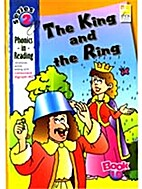 The king and the ring (Phonics-in-reading,…