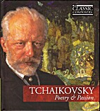 Tchaikovsky, Poetry & Passion by The Classic…