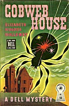 Cobweb House by Elizabeth Hughes Holloway