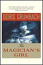 The Magician's Girl by Doris Grumbach