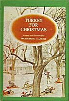 Turkey for Christmas by Marguerite De Angeli