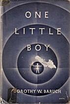 One Little Boy by Dorothy W. Baruch
