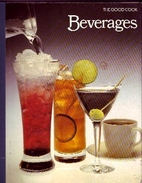 Beverages (The Good Cook Techniques &…