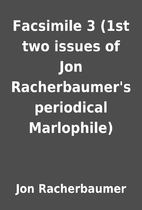 Facsimile 3 (1st two issues of Jon…