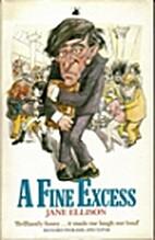 A Fine Excess by Jane Ellison