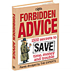 Forbidden Advice - 1500 secrets to save…
