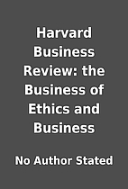 Harvard Business Review: the Business of…