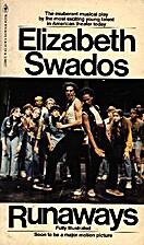 Runaways by Elizabeth Swados