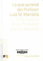 Lo que aprendí del Profesor Luis M.…