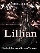 Lillian, a vampire tale by Elizabeth Loraine