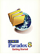 Corel Paradox 8: Getting Started
