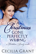 A Christmas Gone Perfectly Wrong by Cecilia…