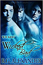 Wicked Bad by R. G. Alexander