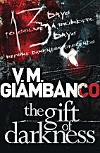 The Gift of Darkness by Valentina Giambanco
