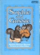 Sophie and Gussie by Marjorie Weinman…