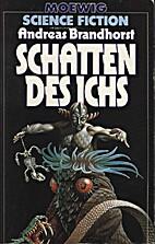 Schatten des Ichs. by Andreas Brandhorst