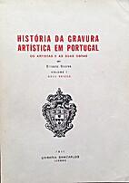 História da gravura artística em Portugal.…