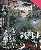 Fairyland: A Walkthrough World (Carousels)…