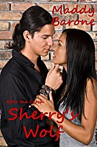 Sherry's Wolf by Maddy Barone