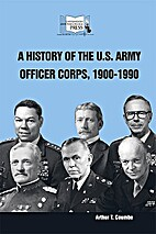 A History of the U.S. Army Officer Corps,…