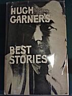 Hugh Garner's Best Stories (1st Edition) by…