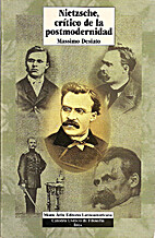 Nietzsche, Critico de la postmodernidad by…