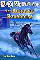 The Runaway Racehorse by Ron Roy