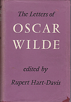 The letters of Oscar Wilde by Oscar Wilde