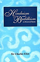 Hinduism and Buddhism, An Historical Sketch,…