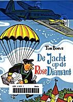 De jacht op de rose diamant by Tom Bouws