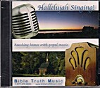 *Hallelujah Singing! by Bible Truth Music